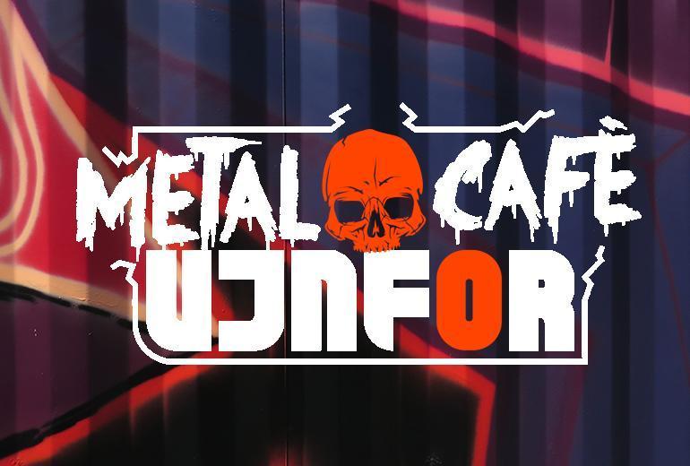 Metalcafé Ujnfor